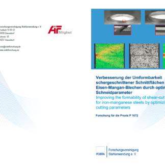 Fostabericht P 1072 - Verbesserung der Umformbarkeit schergeschnittener Schnittflächen von Eisen-Mangan-Blechen durch optimierte Schneidparameter