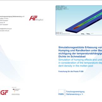 Fostabericht P 939 - Simulationsgestützte Erfassung von Humping und Randkerben unter Berücksichtigung der temperaturabhängigen Dichte im Schmelzbad