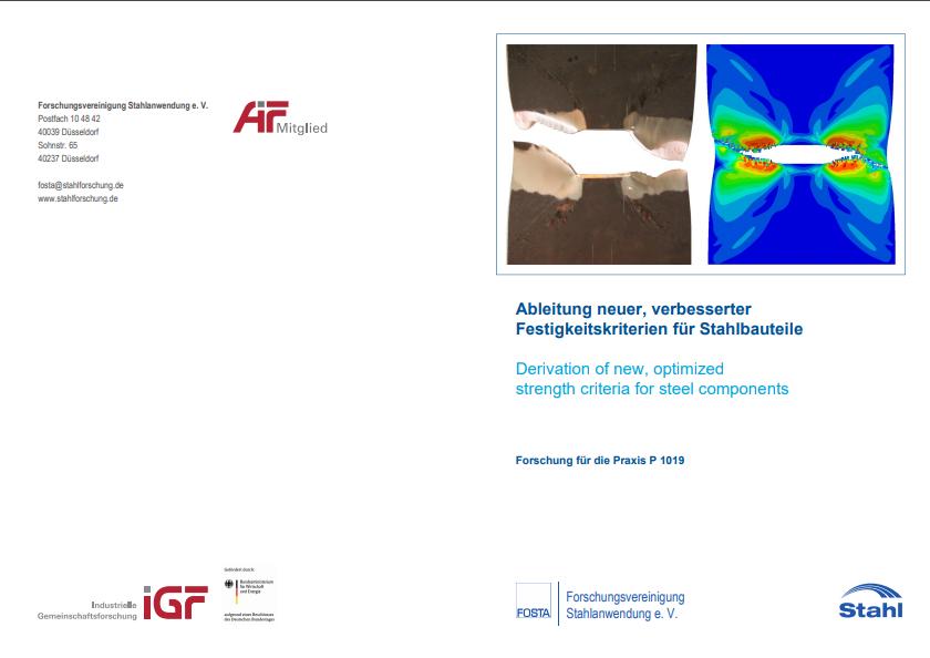 Fostabericht P 1019 - Ableitung neuer, verbesserter Festigkeitskriterien für Stahlbauteile