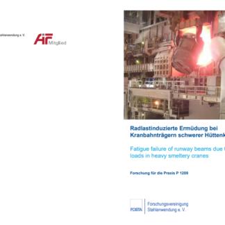 Fostabericht P 1209 - Radlastinduzierte Ermüdung bei Kranbahnträgern schwererHüttenkrane