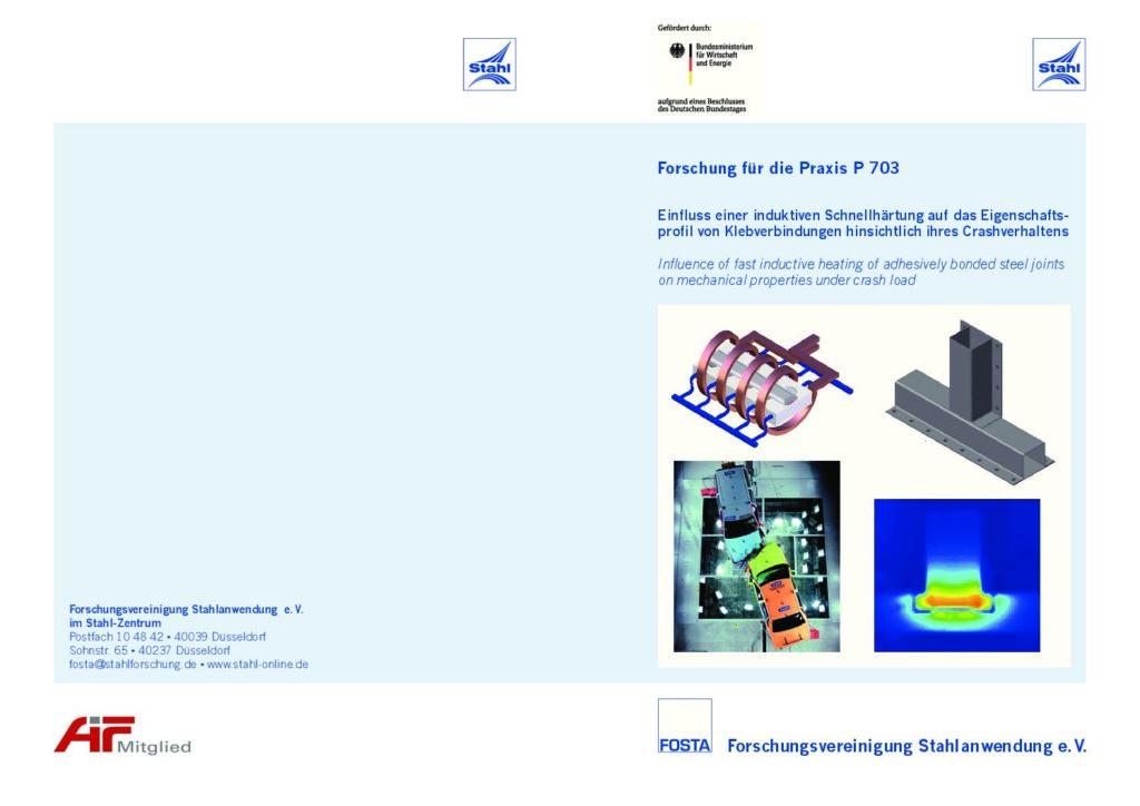 Fostabericht P 703 - Einfluss einer induktiven Schnellhärtung auf das Eigenschaftsprofil von KLebeverbindungen hinsichtlich ihres Crashverhaltens