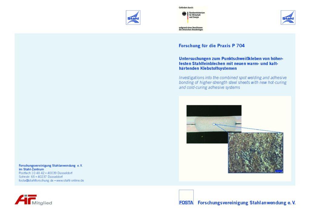 Fostabericht P 704 - Untersuchung zum Punktschweißkleben von höherfesten Stahlfeinblechen mit neuen warm- und kalthärtenden Klebstoffsystemen