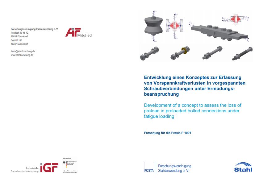 Fostabericht P 1091 - Entwicklung eines Konzeptes zur Erfassung von Vorspannkraftverlusten in vorgespannten Schraubverbindungen unter Ermüdungsbeanspruchung