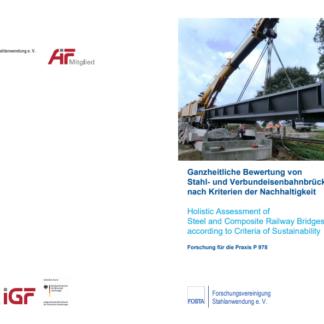 Fostabericht P 978 - Ganheitliche Bewertung von STahl- und Verbundeisenbahnbrücken nach Kriterien der Nachhaltigkeit