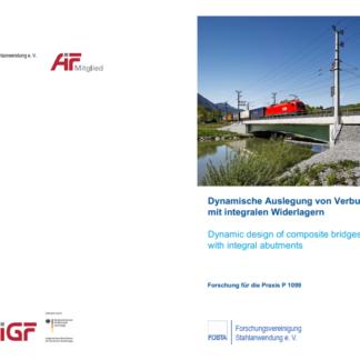 Fostabericht P 1099 - Dynamische Auslegung von Verbundbrücken mit integralen Widerlagern