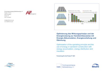 Fostabericht P 1041 - Optimierung des Wirkungsprinzips und der Energienutzung zur Sandwichbauweise mit Energie-Akkumulation, Energieverteilung und Dämmung