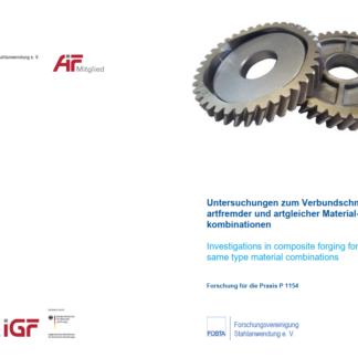 Fostabericht P 1154 - Untersuchungen zum Verbundschmieden affremder und artgleicher Materialkombinationen