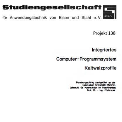 Fostabericht P 138 - Integriertes Computer-Programmsystem Kaltwalzprofile