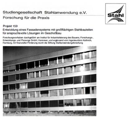 Fostabericht P 159 - Entwicklung eines Fassadensystems mit großflächigen Stahlbauteilen für anspruchsvolle Lösung im Geschossbau