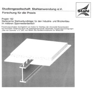 Fostabericht P 162 - Steifenarme Stahlverbundträger für den Industrie- und Brückenbau im mittleren Spannweitenbereich