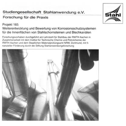 Fostabericht P 165 - Weiterentwicklung und Bewertung von Korrosionsschutzsystemen für die Innenflächen von Stahlschornsteinen und Blechkanälen