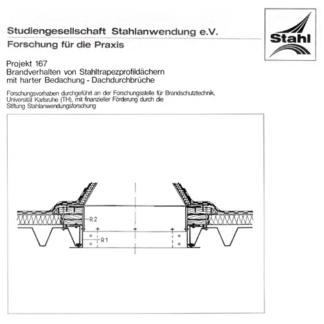 Fostabericht P 167 - Brandverhalten von Stahlprofildächern mit harten Bedachung-Dachdurchbrüche