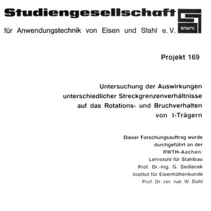 Fostabericht P 169 - Untersuchung der Auswirkungen unterschiedlicher Streckgrenzenverhältnisse auf das Rotations- und Bruchverhalten von I-Trägern