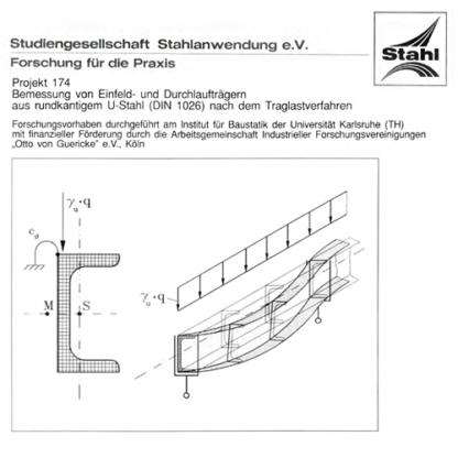 Fostabericht P 174 - Bemessung von Einfeld- und Durchlaufträgern aus rundkantigem U-Stahl (DIN 1026) nach dem Tragverfahren