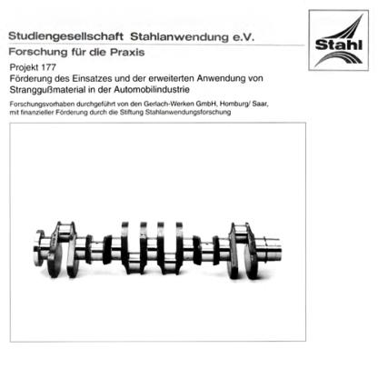 Fostabericht P 177 - Förderung des Einsatzes und der erweiterten Anwendung von Stranggußmaterial in der Automobilindustrie