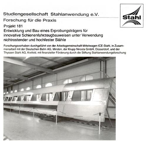 Fostabericht P 181 - Entwicklung und Bau eines Erprobungsträgers für innovative Schienenfahrzeugbauweise unter Verwendung nichtrostender und hochfester Stähle