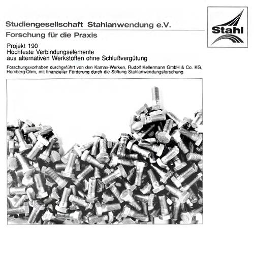 Fostabericht P 190 - Hochfeste Verbindungselemente aus alternativen Werkstoffen ohne Schweißvergütung