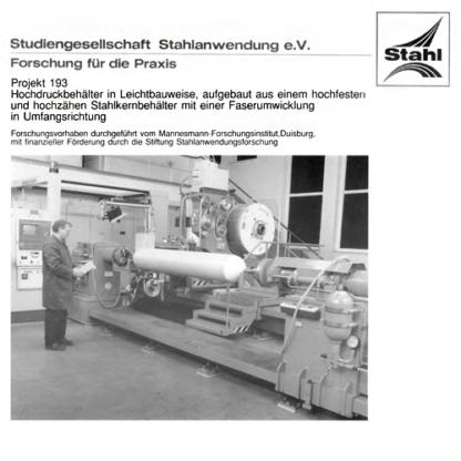 Fostabericht P 193 - Hochdruckbehälter in Leichtbauweise, aufgebaut aus einem hochfesten und hochzähen Stahlkernbehälter mit einer Faserumwicklung in Umfangsrichtung