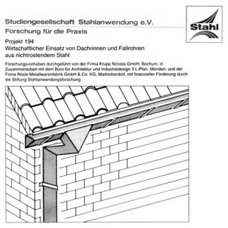 Fostabericht P 194 - Wirtschaftlicher Einsatz von Dachrinnen und Fallrohren aus nichtrostendem Stahl