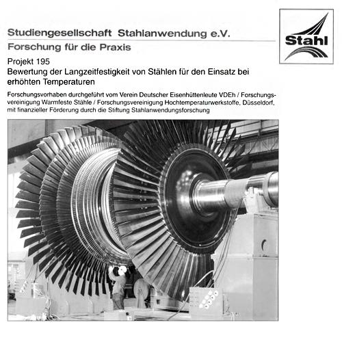 Fostabericht P 195 - Bewertung der Langzeitfestigkeit von Stählen für den Einsatz bei erhöhten Temperaturen