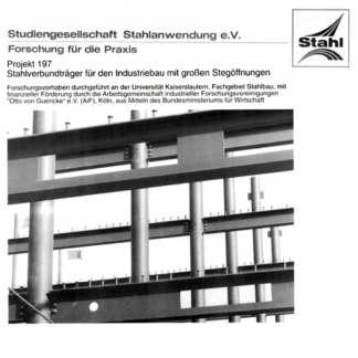 Fostabericht P 197 - Stahlverbundträger für den Industriebau mit großen Stegöffnungen
