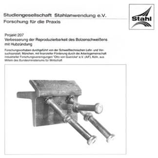 Fostabericht P 207 - Verbesserung der Reproduzierbarkeit des Bolzenschweißens mit Hubzündung