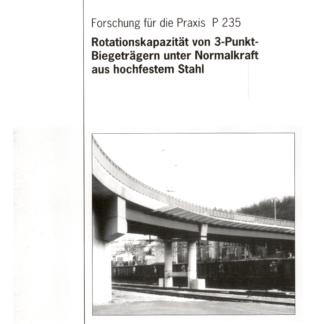 Fostabericht P 235 - Rationskapazität von 3-Punkt-Biegeträgern unter Normalkraft aus hochfestem Stahl