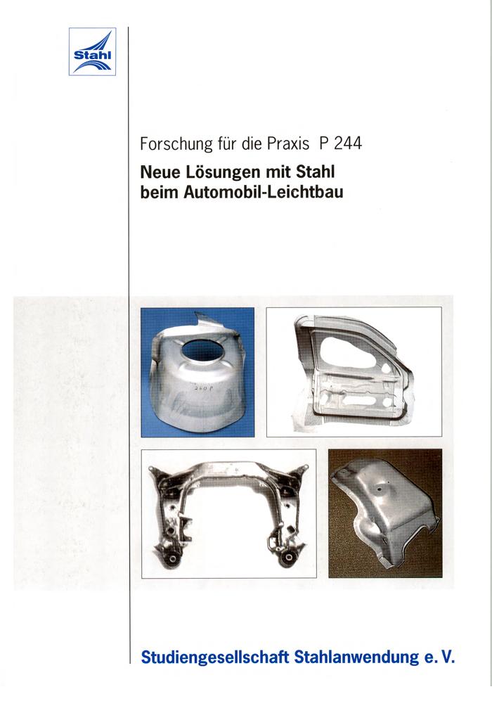 Fostabericht P 244 - Neue Lösungen mit Stahl beim Automobil-Leichtbau