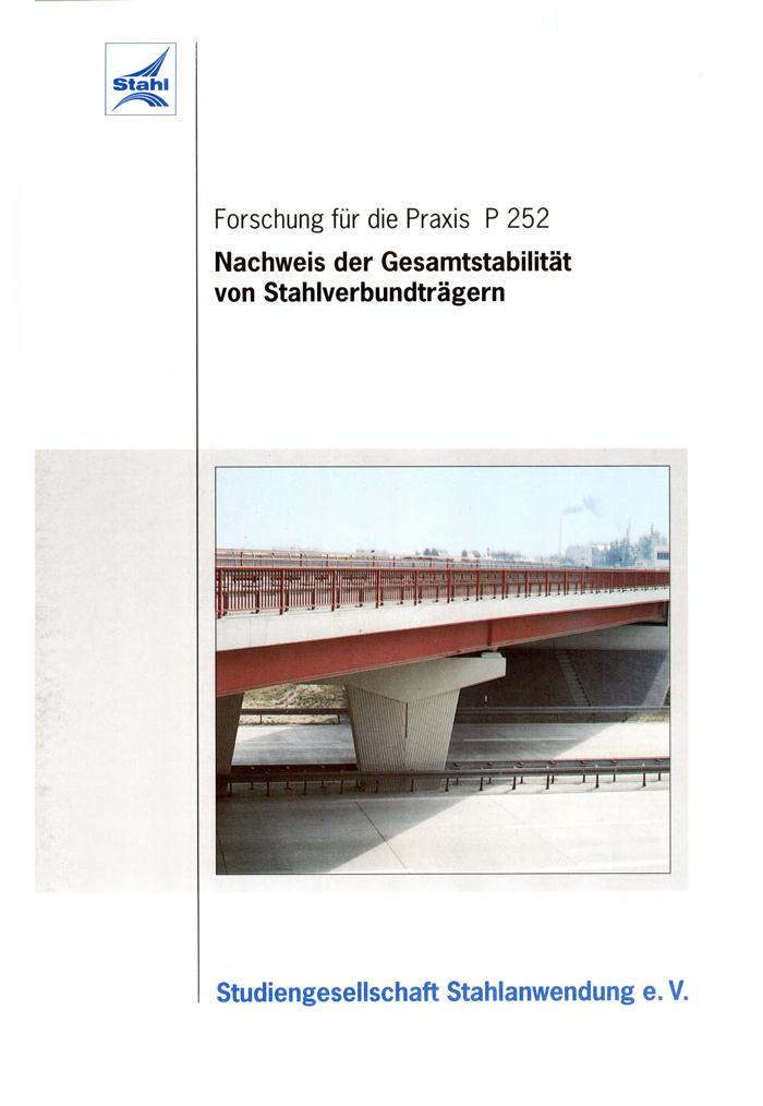 Fostatbericht P 252 - Nachweis der Gesamtstabilität von Stahlverbundträgern