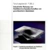 Fostabericht P 281.1 - Industrielle Nutzung von Stahlblechverbundwerkstoffen mit geschäumten Aluminium