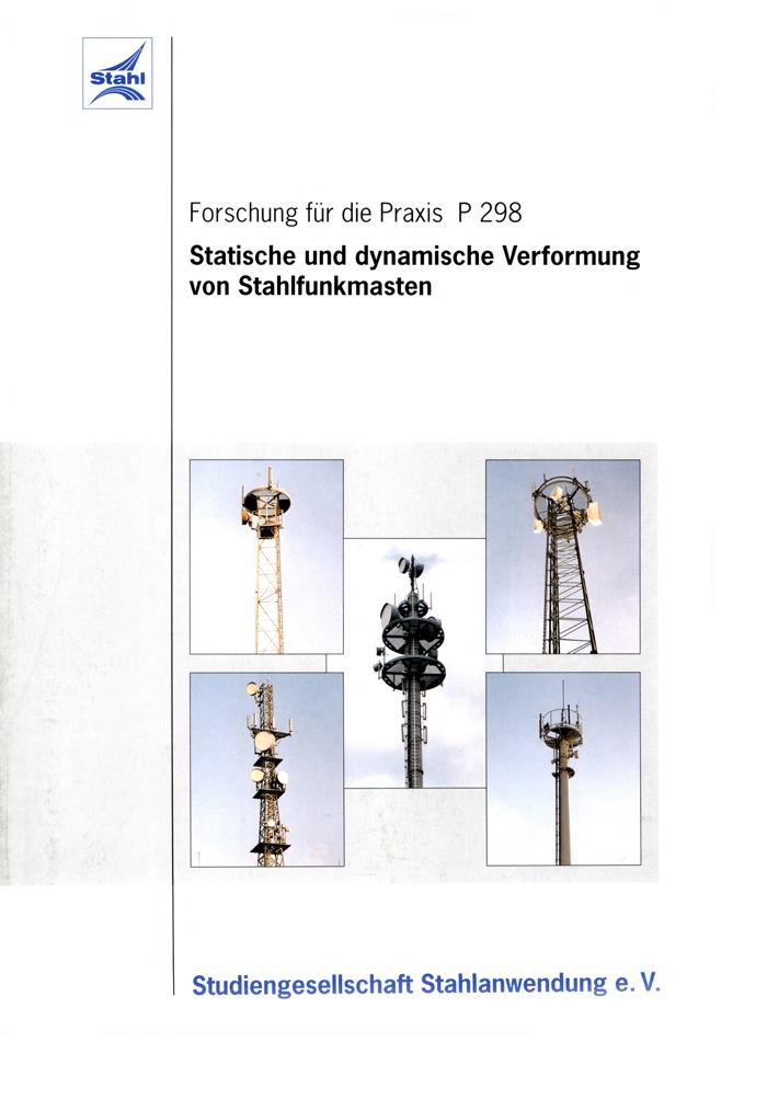 Fostabericht P 298 - Statische und dynamische Verformung von Stahlfunkmasten