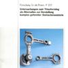 Fostabericht P 322 - Untersuchung zum Thixoforming als Alternative zur Herstellung komplex geformter Stahlschmiedeteile