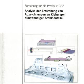 Fostabericht P 332- Analyse der Entstehung von Abzeichnungen an Klebungen dünnwandiger Stahlbauteile