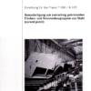 Fostabericht P 350/A 120 - Genaufertigung von zweiachsigen gekrümmten Flächen- und Volumenbaugruppen aus Stahl (curved panel)