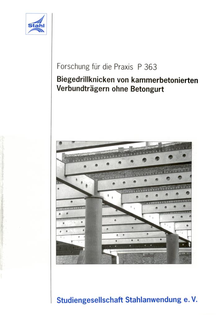 Fostabericht P 363 - Biegedrillknicken von kammerbetonierten Verbundträgern ohen Betongurt