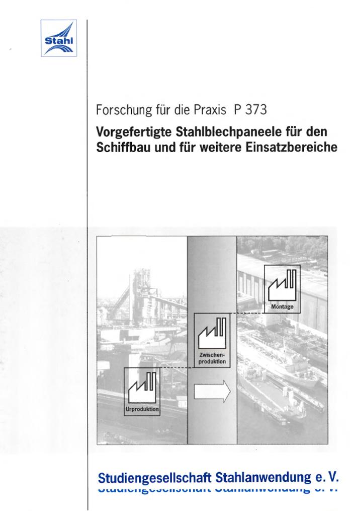 Fostabericht P 373 - Vorgefertigte Stahlblechpaneele für den Schiffbau und für weitere Einsatzbereiche