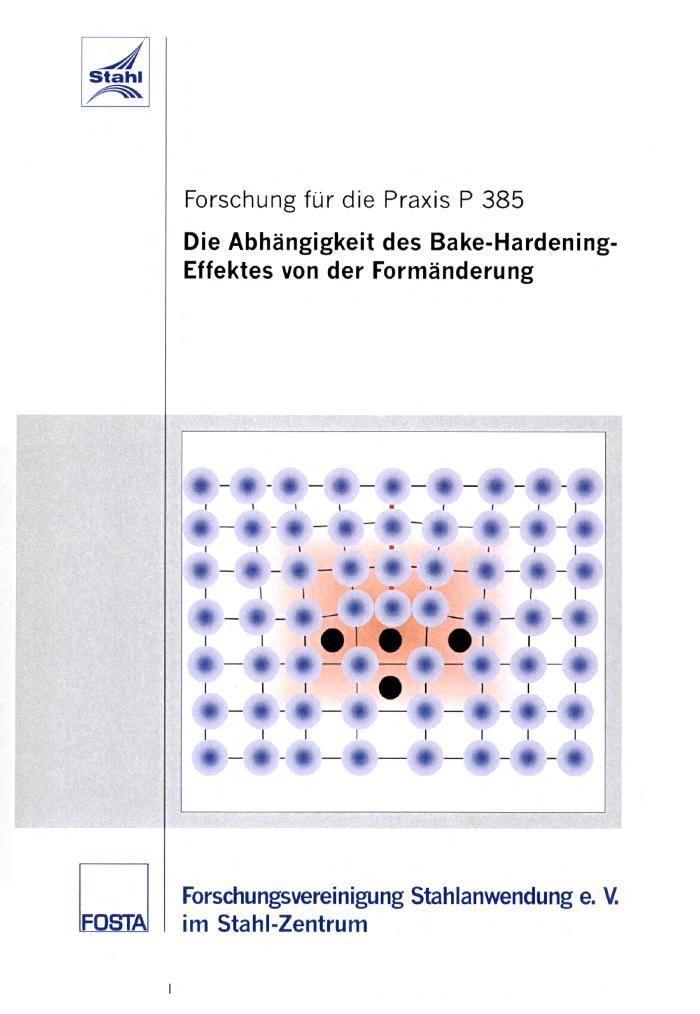 Fostabericht P 385 - Die Abhängigkeit des Bake-Hardening-Effekts von der Formänderung