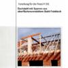 Fostabericht P 391 - Dachtstuhl mit Sparren aus oberflächenveredeltem Stahl-Feinblech