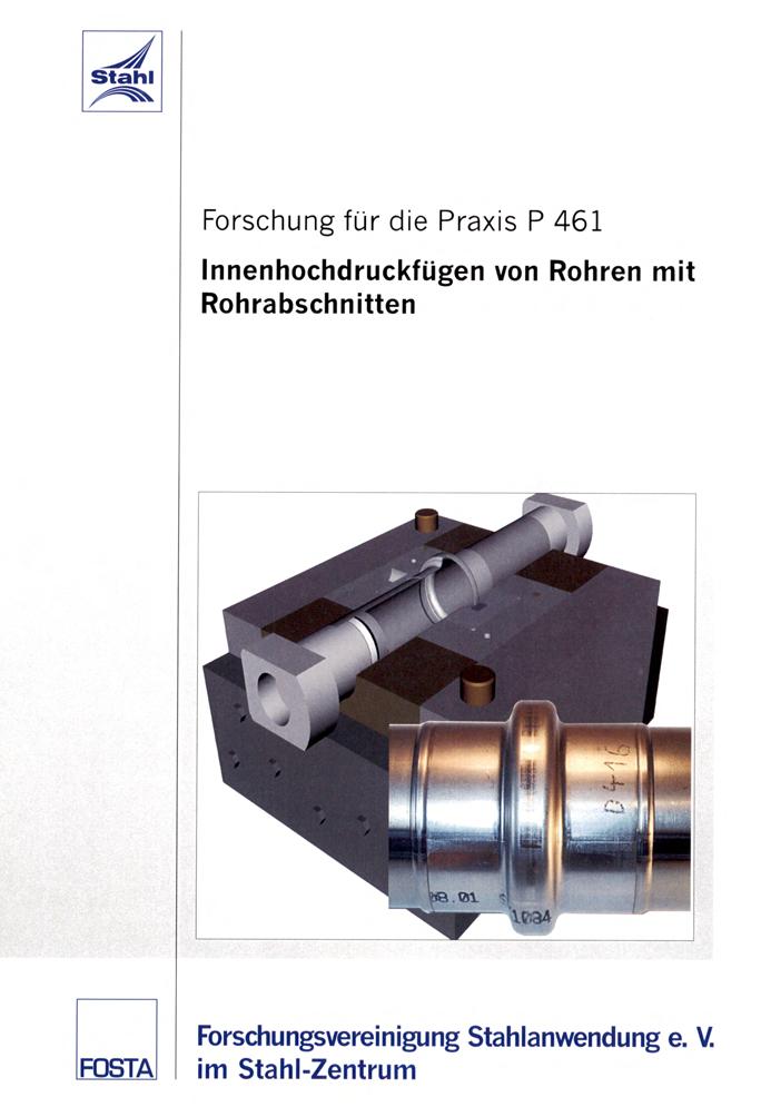 Fostabericht P 461 - Innenhochdruckfügen von Rohren mit Rohrabschnitten