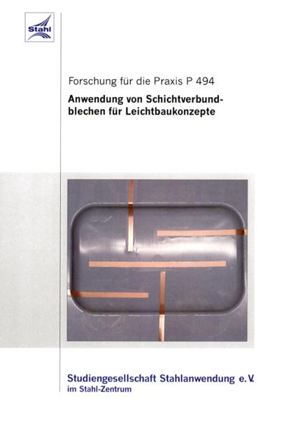 Fostabericht P 494 - Anwendung von Schichtverbundblechen für Leichtbaukonzepte