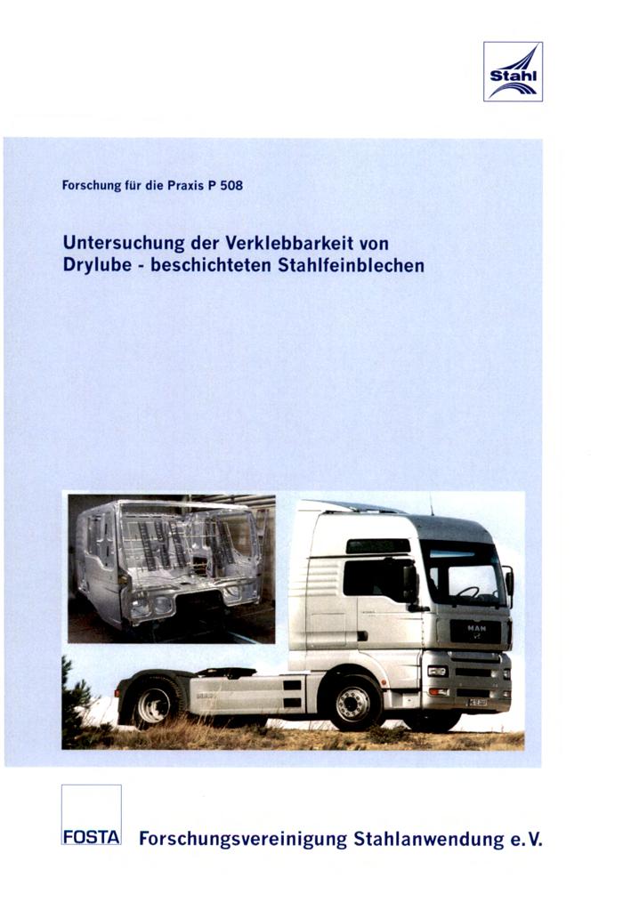 Fostabericht P 508 - Untersuchung der Verklebbarkeit von Drylube-beschichteten Stahlfeinblechen