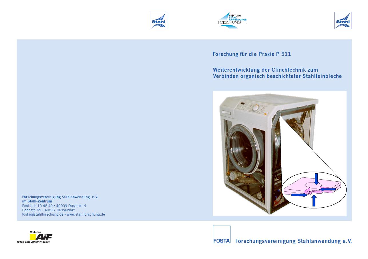 Fostabericht P 511 - Weiterentwicklung der Clinchtechnik zum Verbinden organisch beschichteter Stahlfeinbleche
