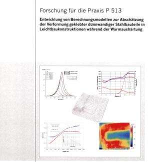 Fostabericht P 513- Entwicklung von Berechnungsmodellen zur Baschätzung der Verfomung geklebter dünnwandiger Stahlbauteile in Leichtbaukonstruktionen während der Warmaushärtung