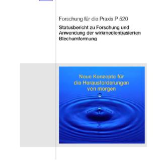 Fostabericht P 520 - Statusbericht zu Forschung und Anwendung der wirkmedienbasierten Blechumformung