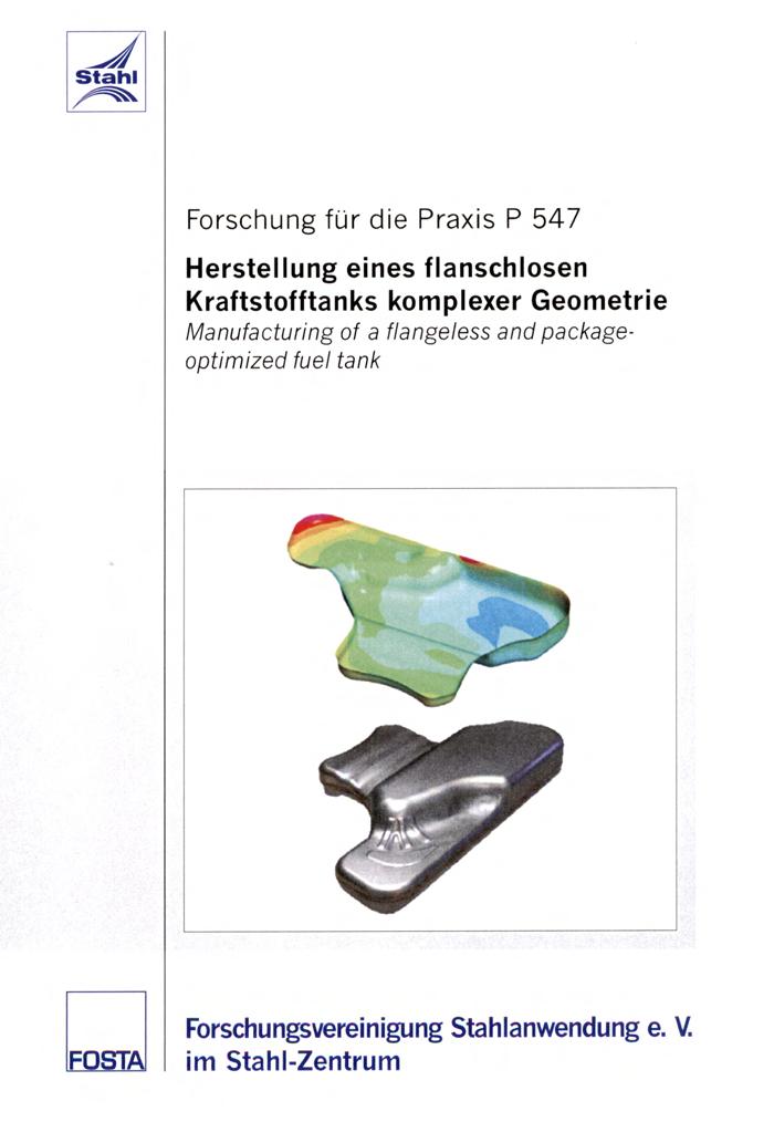 Fostabericht P 547 - Herstellung eines flanschlosen Kraftstofftanks komplexer Geometrie
