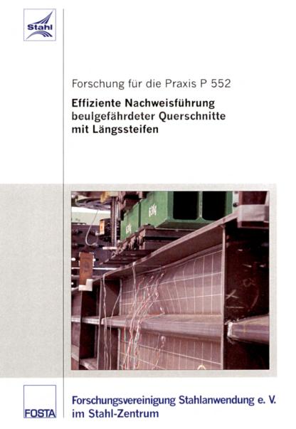 Fostabericht P 552 - Effiziente Nachweisführung beulgefährdeter Querschnitte mit Längssteifen