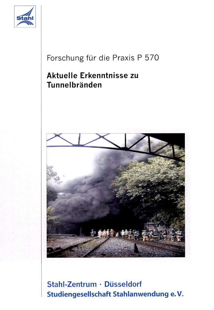 Fostabericht P 570 - Aktuelle Erkenntnisse zu Tunnelbränden