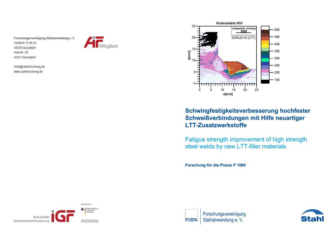 Fostabericht P 1060 - Schwingfestigkeitsverbesserung hochfester Schweißverbindungen mit Hilfe neuartiger LTT-Zusatzwerkstoffe