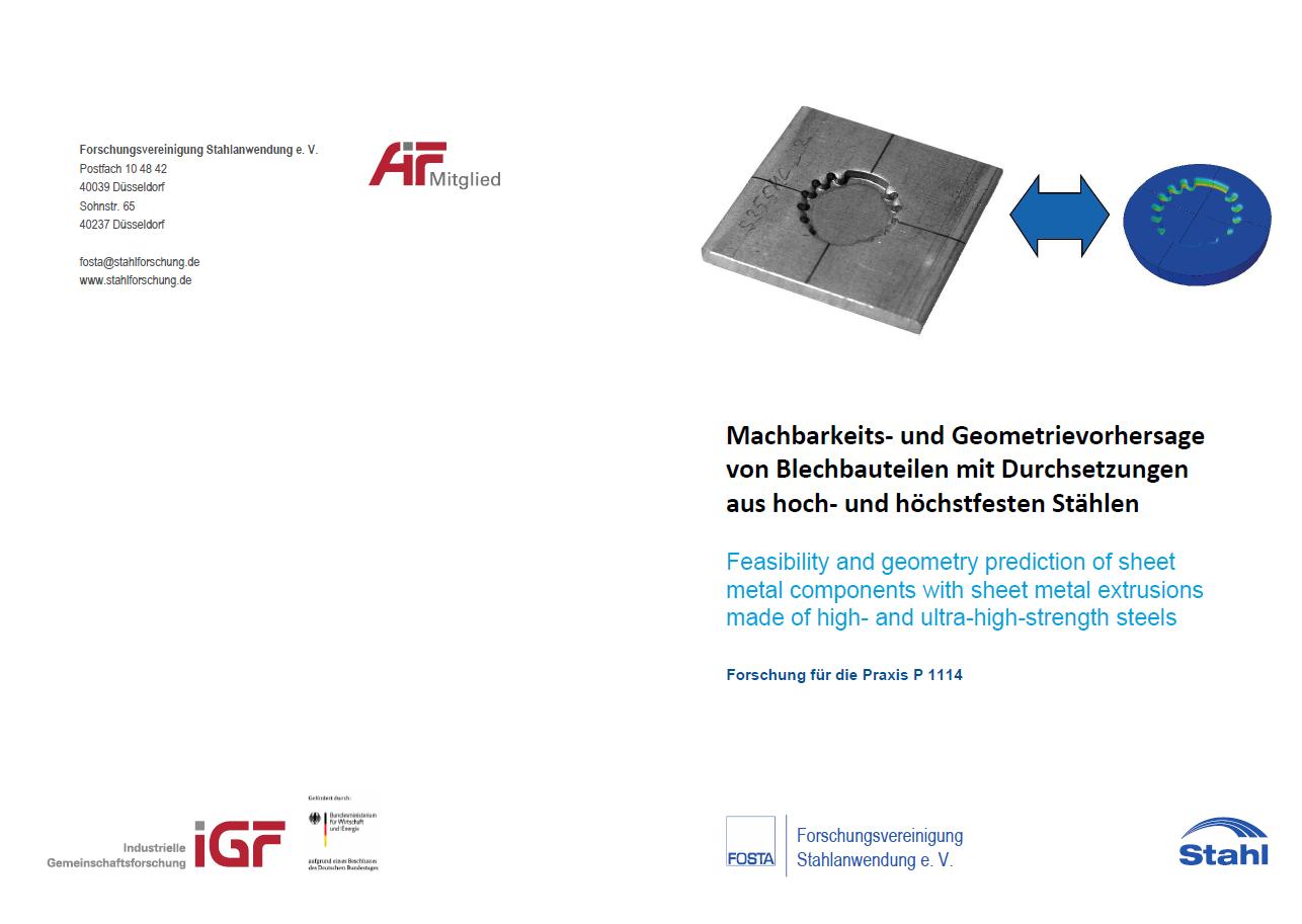 Fostabericht P 1114 - Machbarkeits- und Geometrievorhersage von Blechbauteilen mit Durchsetzungen aus hoch- und höherfesten Stählen