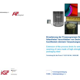 Fostabericht P 1237 - Erweiterug der Prozessgrenzen für faltenfreies Verschließen von Deckeln aus hochfestem dünnem Verpackungsstahl